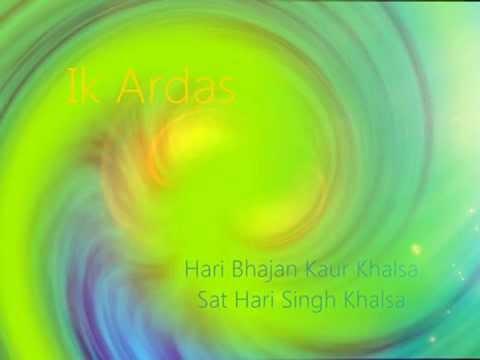 Ik Ardas ~ Hari Bhajan Kaur + Sat Hari Singh