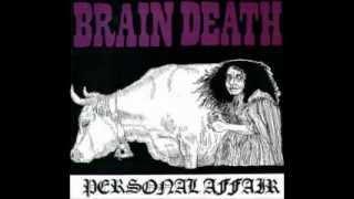 Brain Death - 1987 - personal affair 7 (FULL0