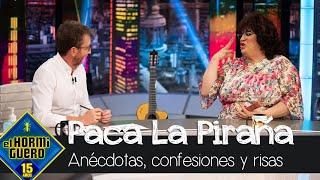 Paca La Piraña cuenta sus anécdotas, confesiones y risas - El Hormiguero