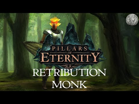 PIllars of Eternity - Character Creation Min-Max Guide - Monk (Frontline/Retribution) + Combat Demo