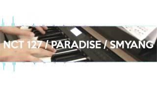 Nct 127 - paradise piano cover 피아노 ...