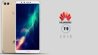 Huawei Y9 (2018) With Full-screen Display First Look