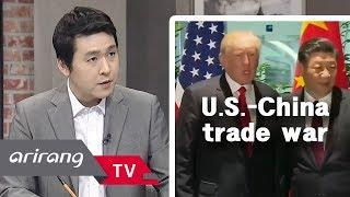 [The Point : World Affairs] Ep.54 - U.S.-China trade war brings massive damage _ Full Episode