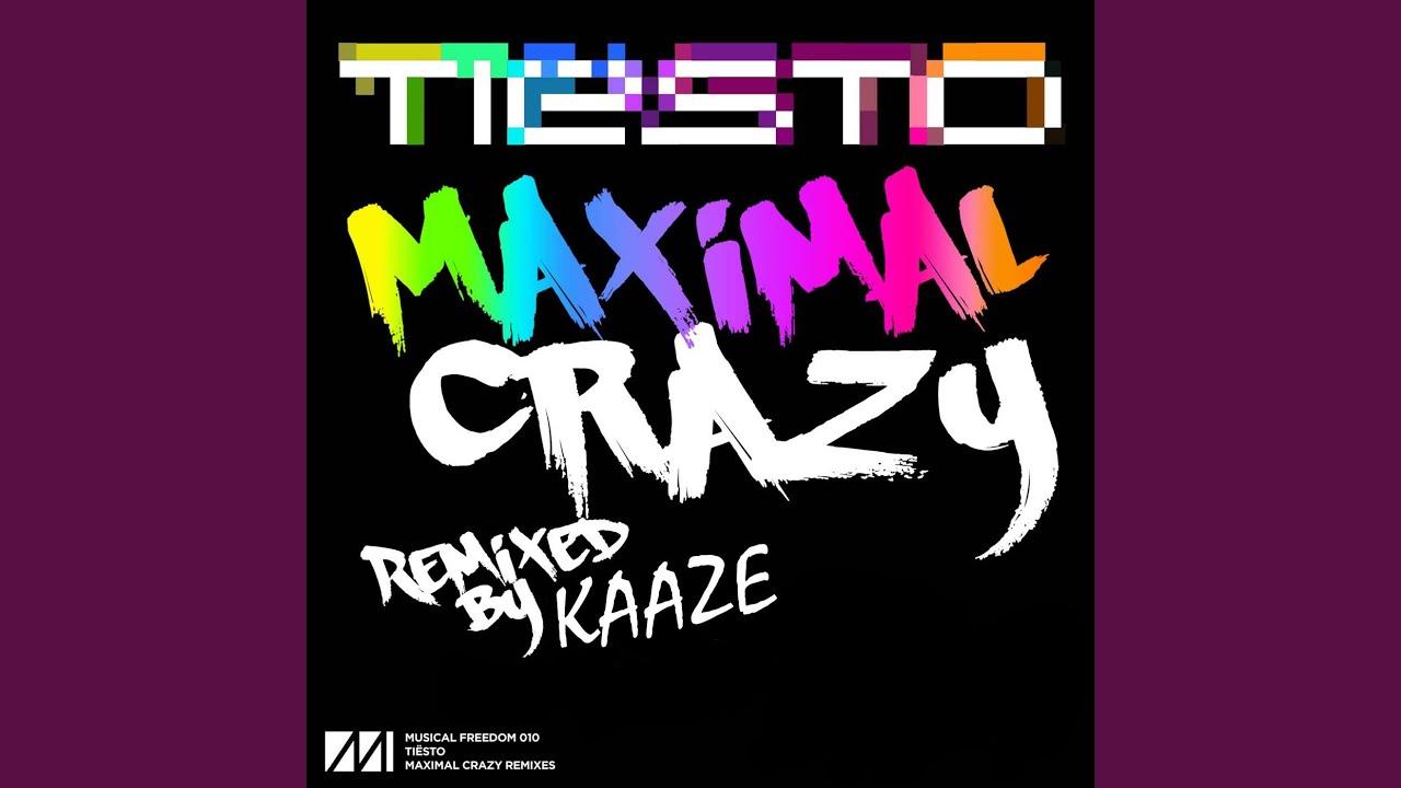 MAXIMAL CRAZY TÉLÉCHARGER DE MUSIC TIESTO