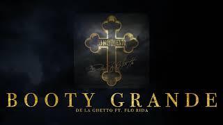 "De La Ghetto - ""Booty Grande (feat. Flo Rida)[Audio Oficial]"