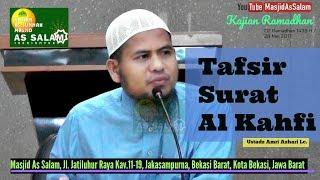 Tafsir Surat Al Kahfi |Ust. Amri Azhari Lc|Masjid As-Salam,280617