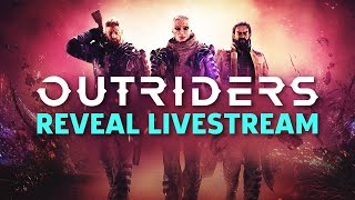 Outriders Reveal Livestream