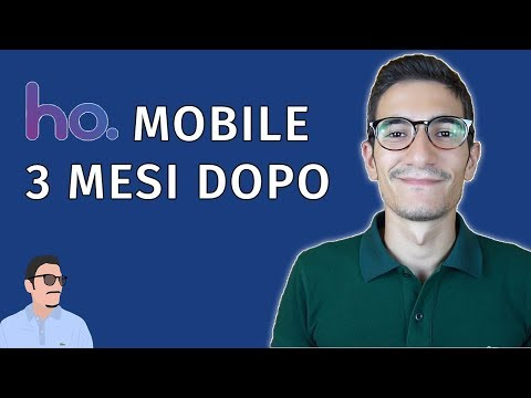 HO Mobile, 3 Mesi Dopo: PRO, CONTRO E PROBLEMI Noti - Di Emanuele Aliquò