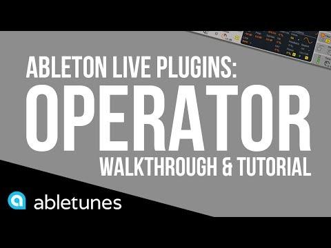 Ableton Plugins: Operator - Walkthrough & Tutorial