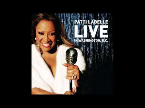 Patti LaBelle Over The Rainbow Live In Washington D.C (Audio)