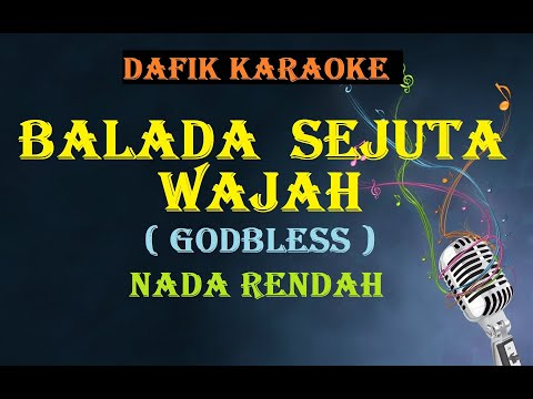 Balada Sejuta Wajah (Karaoke) Godbless Nada Rendah C#m