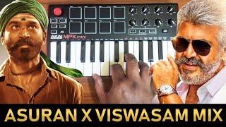 Asuran  x Viswasam Bgm | Mix By Raj Bharath | Ajithkumar | Dhanush