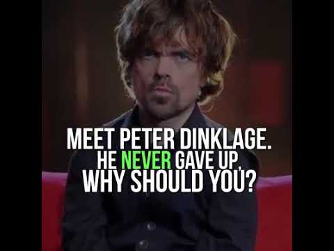 The World is Yours!     Peter Dinklage   Millionaire's Sayings