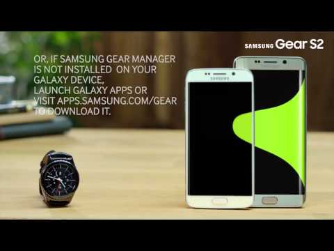 Samsung Galaxy Gear 2 | How to connect your Gear S2 and Samsung Galaxy Device