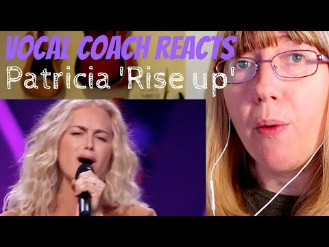 Vocal Coach Reacts to Rise Up Patricia van Haastrecht - The Voice of Holland The Blind Auditions