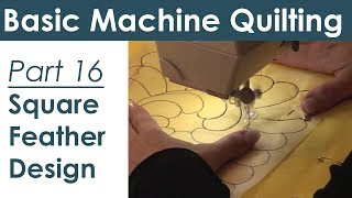 How to do a Square Feather Design for Machine Quilting