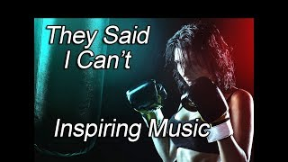 """Inspiring Commercial Music - """"They Said I Can't"""" - Epic Background Instrumental"""