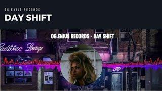 Day Shift - OG.ENIU$ Records Ft. K Stefon [Prod. Hugo Black & Savage Beats]
