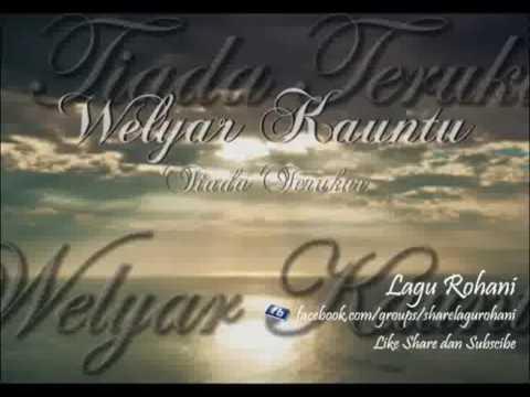 Tiada Terukur - Welyar Kauntu