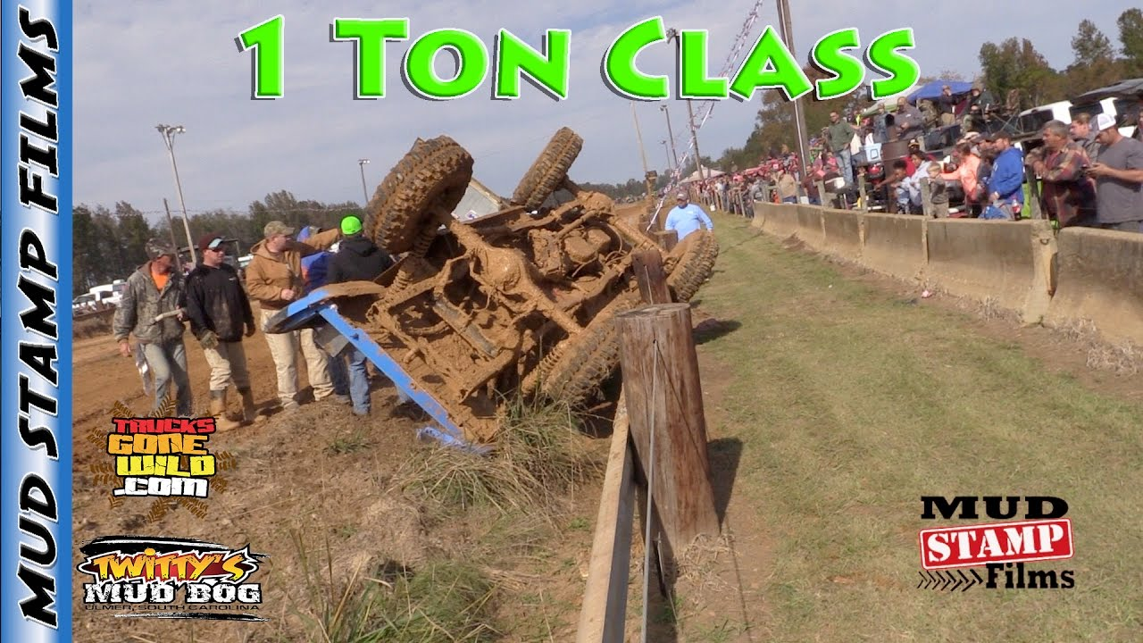1 TON CLASS - TWITTYS MUD BOG