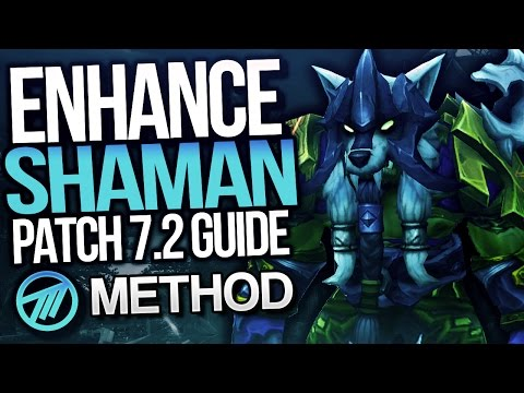 Enhancement Shaman PVE Guide by Method Cayna - Patch 7.2
