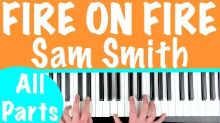 How to play 'FIRE ON FIRE' - Sam Smith (Watership Down) | Piano Chords Tutorial