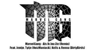 MarvelGang - Als Ik Jou Zie (Remix) Ft. Tytje, Kellss & Renna