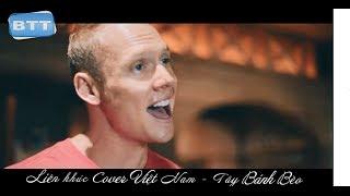Liên khúc Cover nhạc trẻ hay nhất - Version Tây Bánh Bèo [MV HD]