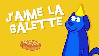 """La comptine pour enfant """"J'aime la Galette"""" Toutes nos comptines ..."""