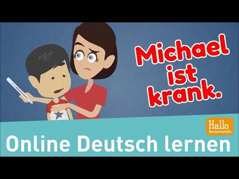 Deutsch Lernen / Michael Ist Krank. / Hast Du Fieber?