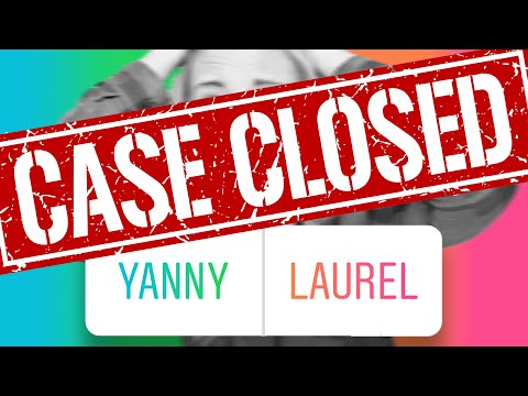 Yanny Vs. Laurel: We Solved It