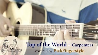 Top of the world (Fingerstyle Guitar) cover by ปิ๊ก