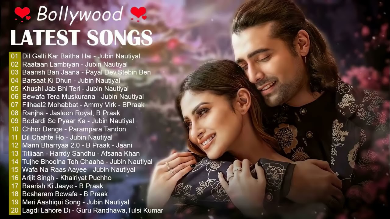 Bollywood Latest Songs 2021 💖 New Hindi Song 2021 💖 Top Bollywood Romantic Love Songs