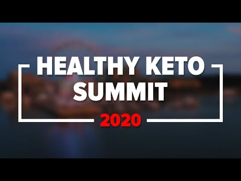 The Healthy Keto Summit 2020 is HERE!