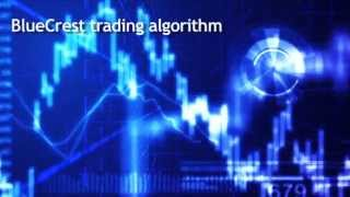 BlueCrest Capital Trading Algorithm - introduction