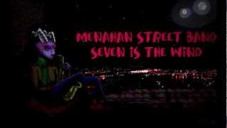 Menahan Street Band - Seven Is the wind