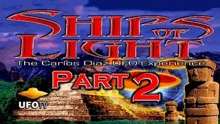 UFO SECRET: SHIPS OF LIGHT 2 - FEATURE FILM