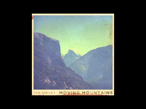 """The Brevet - """"Moving Mountains"""" (Official Audio)"""