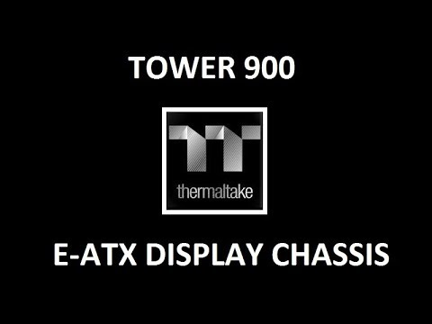 thermaltake-tower-900-measurements-and-info