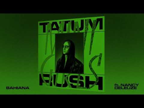 Tatum Rush  Bahiana feat. Nancy Deleuze