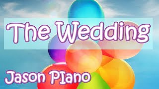 The Wedding  (julie rogers) Jason Piano Cover