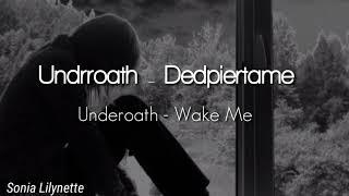 Underoath - Wake Me (Lyric/Sub Español)