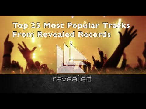 [Top 25] Most Popular Tracks From Revealed Records