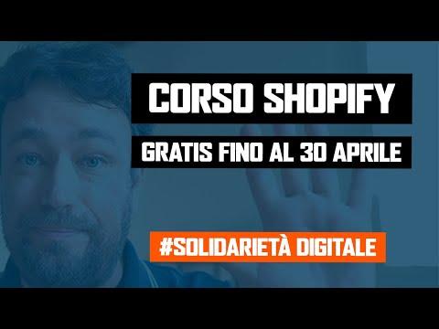 Crea il tuo eCommerce con Shopify: corso gratis fino al 30/4 per aiutare in tempi di Coronavirus