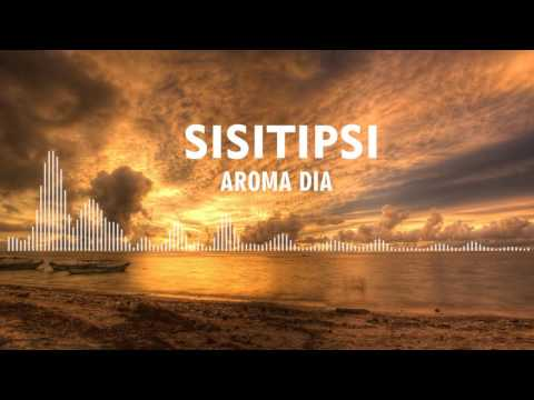 Sisitipsi - Aroma Dia
