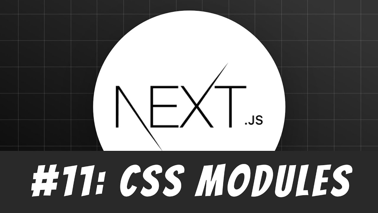 CSS Modules in Next.js: Master Next.js Tutorial #11