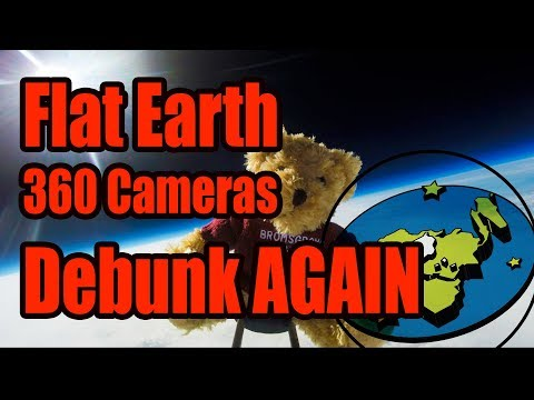 360 Cameras do it again - Flat Earth debunked