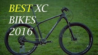 BEST CROSS COUNTRY MOUNTAIN BIKES 2016 (XC) Part 1