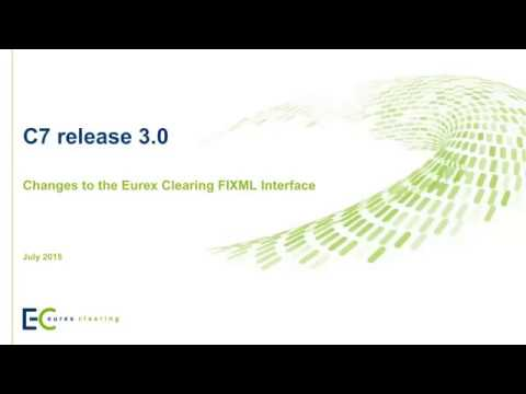 Eurex Clearing C7 release 3.0 | Eurex Group
