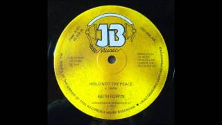 Keith Poppin - Hold Not Thy Peace 12""